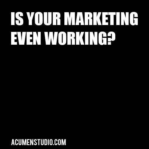 How Can I Tell if My Marketing is Working
