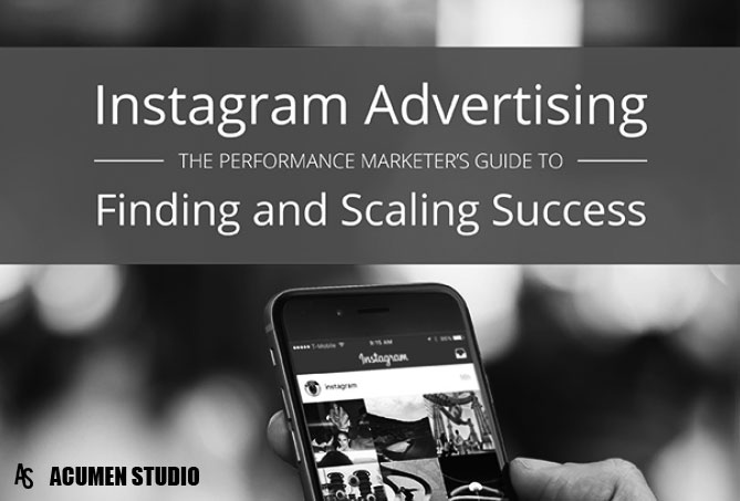 The Marketers Guide to Instagram Ads