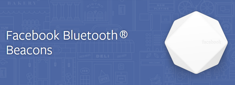 Facebook Bluetooth Beacons
