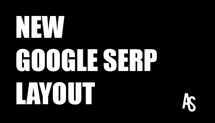 New Google SERP Layout and Change 2016