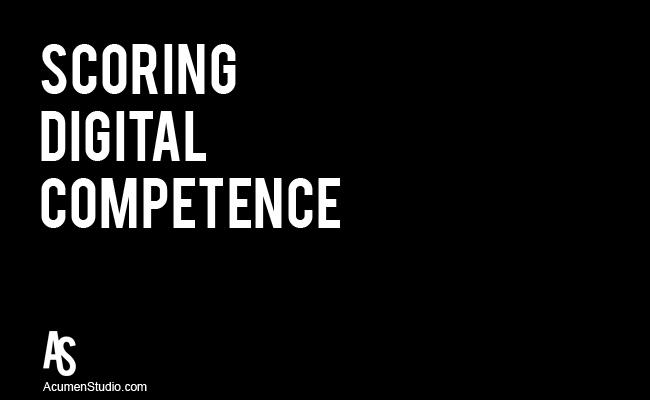 Scoring Digital Competence