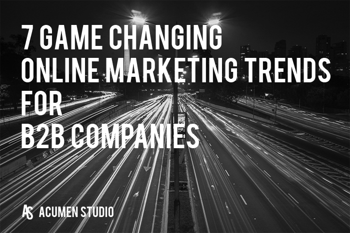 7 B2B Digital Marketing Trends in 2017