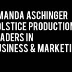 Amanda-Aschinger-Solstice-Productions-Leaders-in-Business-and-Marketing