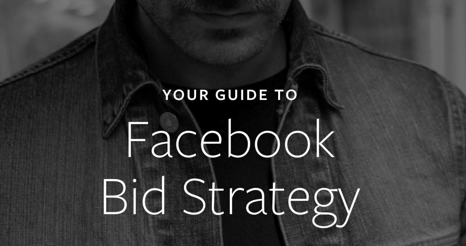 Facebook Ads Bidding Guide for B2B 2018