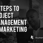 6 Steps to Project Management for Marketing