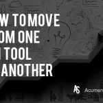 how to move from one project management tool to another