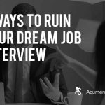 5-ways-to-ruin-your-dream-job-interview
