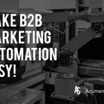 How-to-Make-B2B-Marketing-Automation-Easy