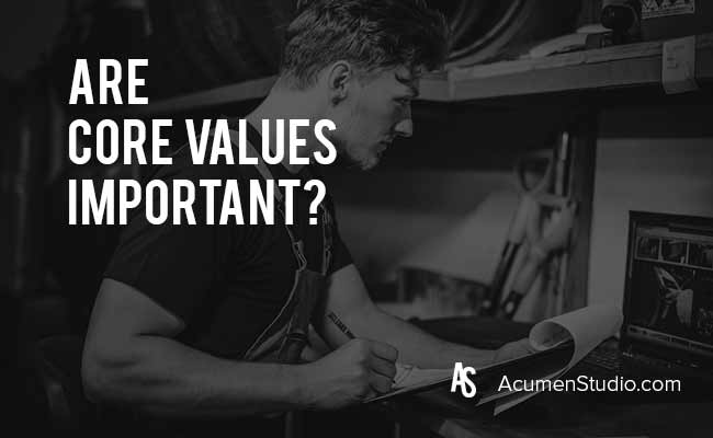 Are-Core-Values-Important
