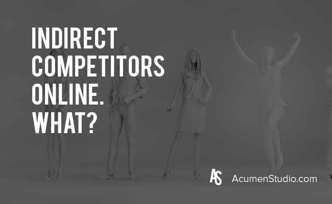 Who-are-indirect-competitors-online-in-search