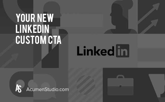 How-to-Create-the-New-LinkedIn-Custom-CTA-for-Your-Company-Page