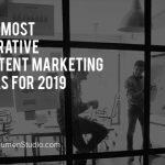 The Top B2B Content Marketing Ideas for 2019