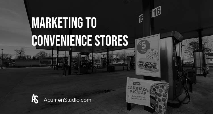 marketing to convenience stores