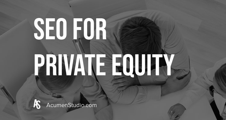SEO-for-Private-Equity-Firms