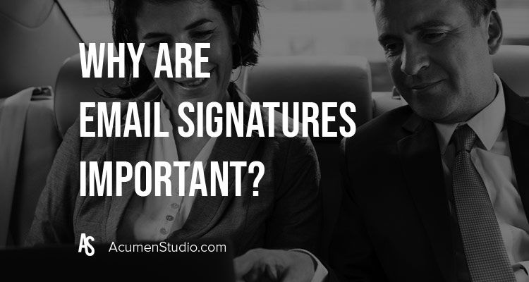 Why-are-email-signatures-important